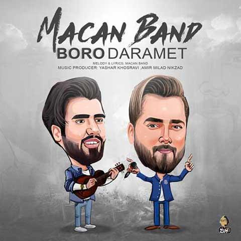 متن آهنگ ماکان بند برو دارمت  Text Ahange Macan Band Boro Daramet
