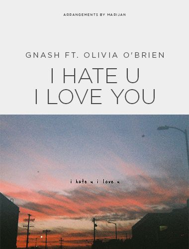 تصویر متن و ترجمه آهنگ Gnash – I Hate You I Love You