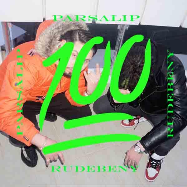 100 پارسا لیپ و Rude Benny