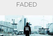 تصویر متن و ترجمه آهنگ Alan Walker – Faded +دانلود