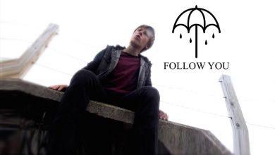 تصویر متن و ترجمه آهنگ Bring Me The Horizon – Follow You