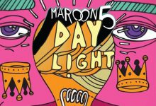 تصویر متن و ترجمه آهنگ Maroon 5 – Daylight