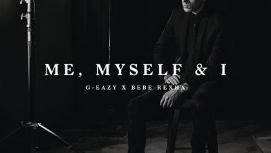 Photo of متن و ترجمه آهنگ G-Eazy & Bebe Rexha – Me Myself & I