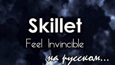 Photo of متن و ترجمه آهنگ Skillet – Feel Invincible