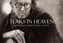 تصویر متن و ترجمه آهنگ Eric Clapton – Tears in Heaven