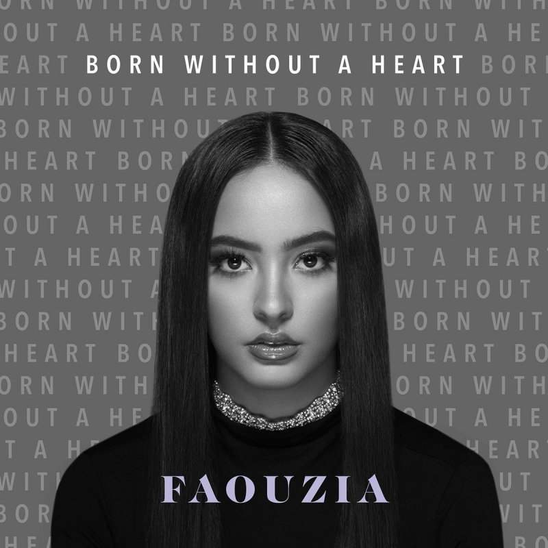 Faouzia - Born Without a Heart
