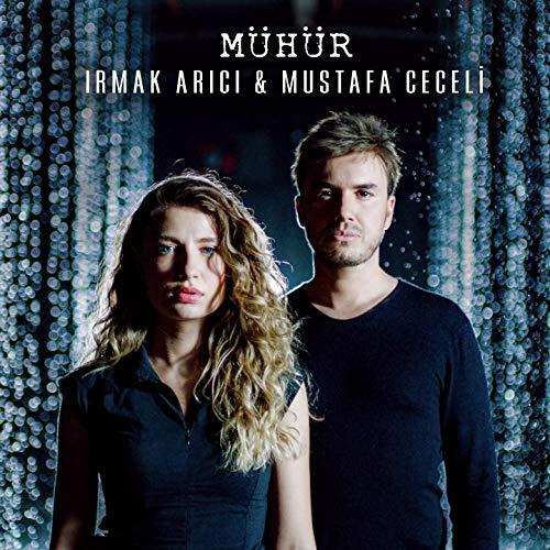 Mustafa Ceceli & Irmak Arici - Muhur